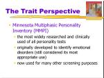 the trait perspective1