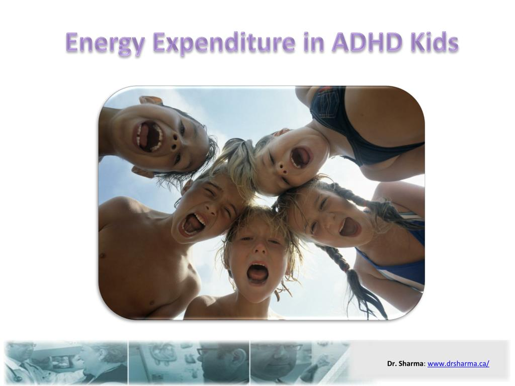 energy expenditure in adhd kids l.
