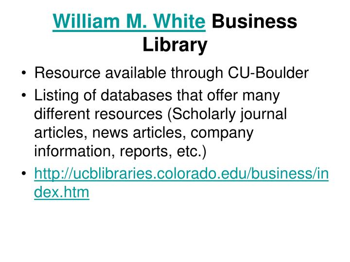 William m white business library