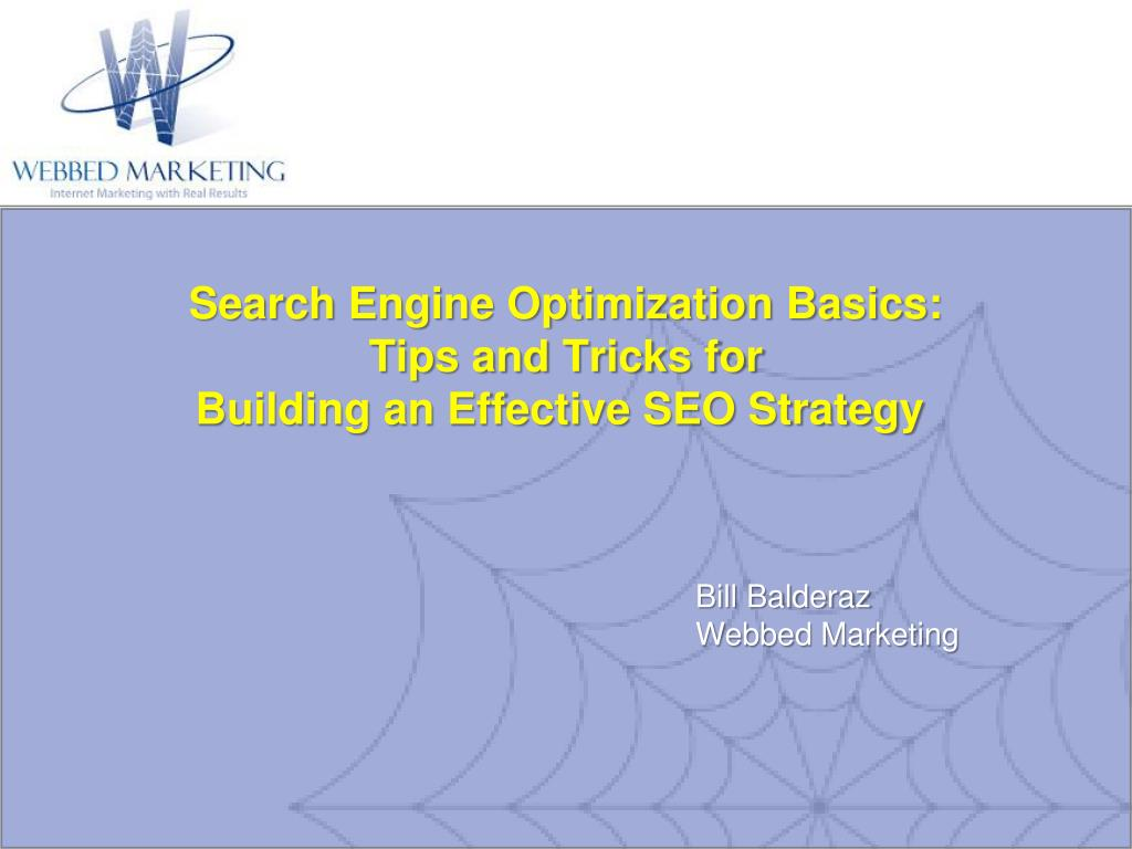 search engine optimization basics tips and tricks for building an effective seo strategy l.