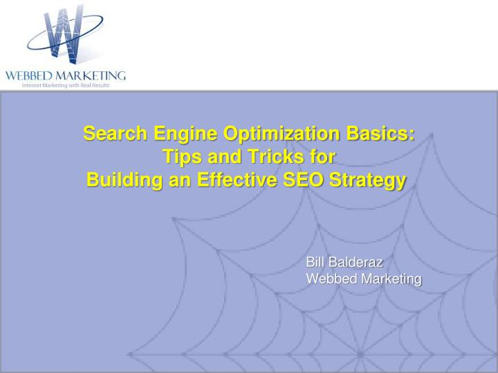 Search engine optimization basics tips and tricks for building an effective seo strategy