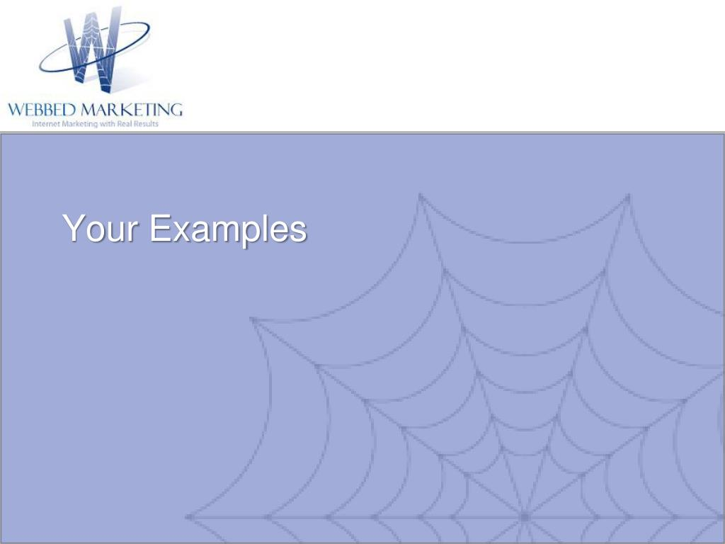 Your Examples
