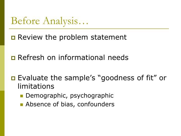 Before Analysis…