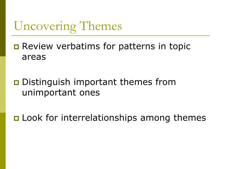 Uncovering Themes