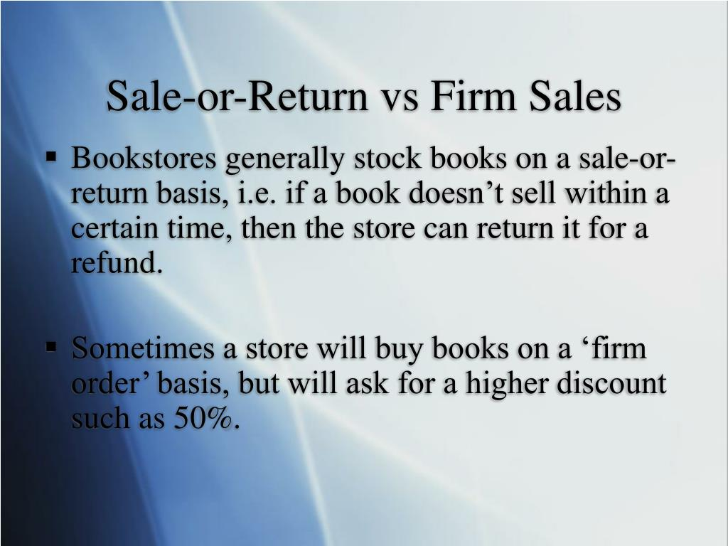 Sale-or-Return vs Firm Sales