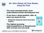 4 give some of your books away for free