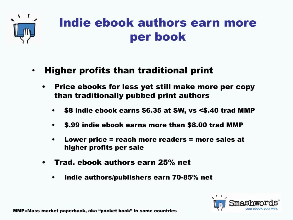 Indie ebook authors earn more per book