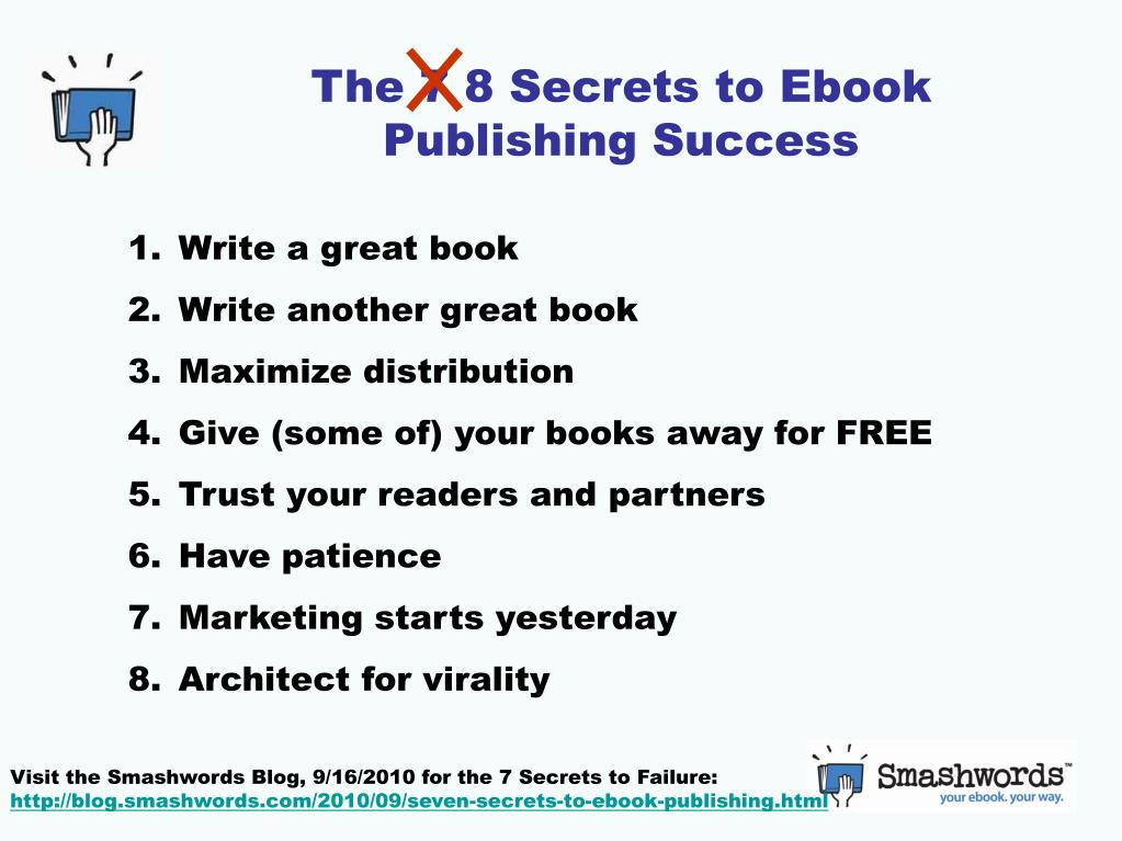 The 7 8 Secrets to Ebook Publishing Success