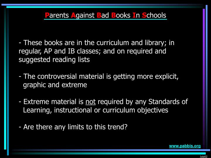 These books are in the curriculum and library; in regular, AP and IB classes; and on required and s...
