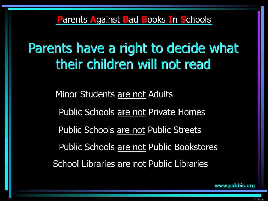 Parents have a right to decide what their children will not read