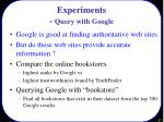 experiments query with google