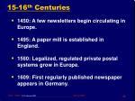 15 16 th centuries