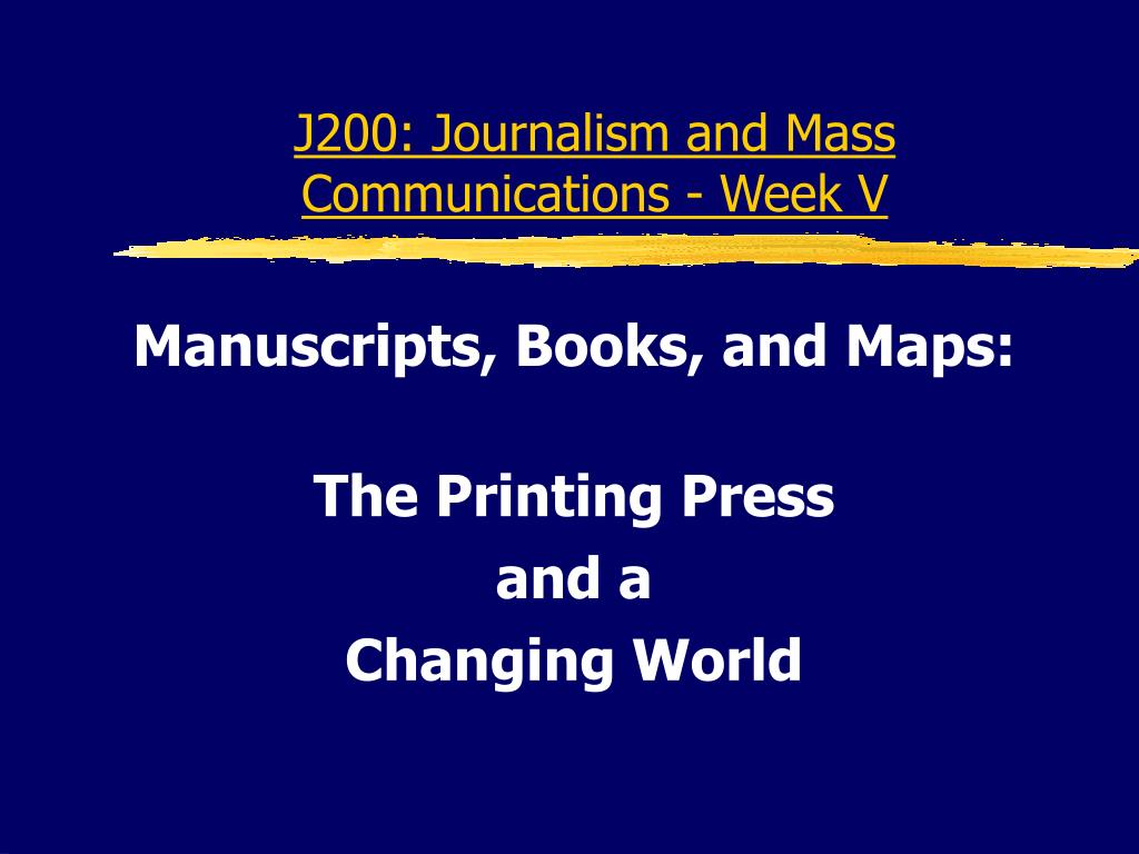 j200 journalism and mass communications week v l.