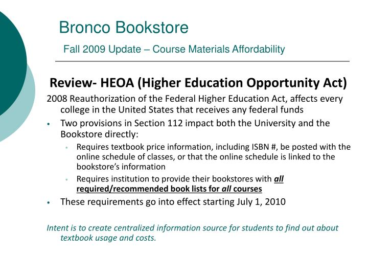 Bronco bookstore fall 2009 update course materials affordability3
