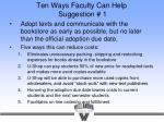 ten ways faculty can help suggestion 1