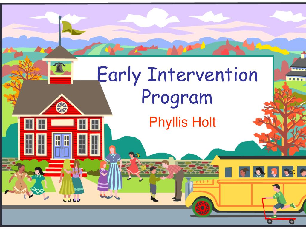 early intervention program l.