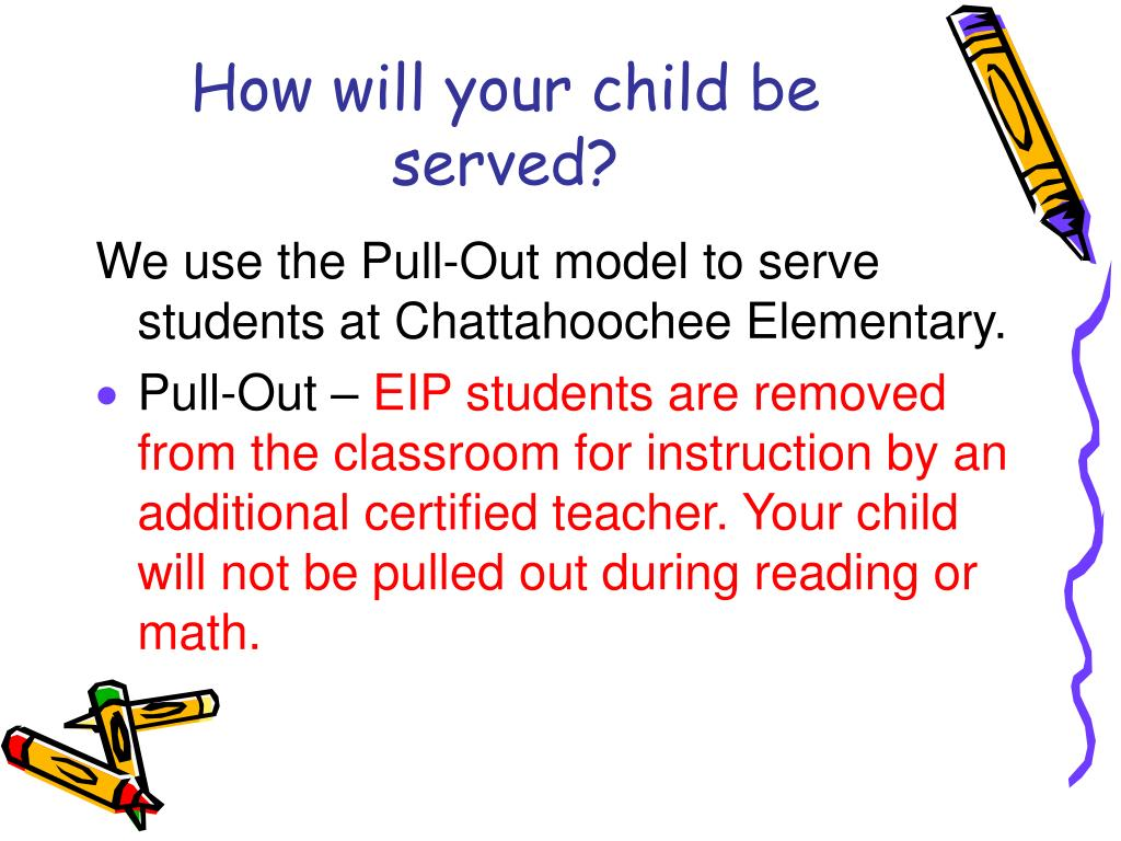 How will your child be served?