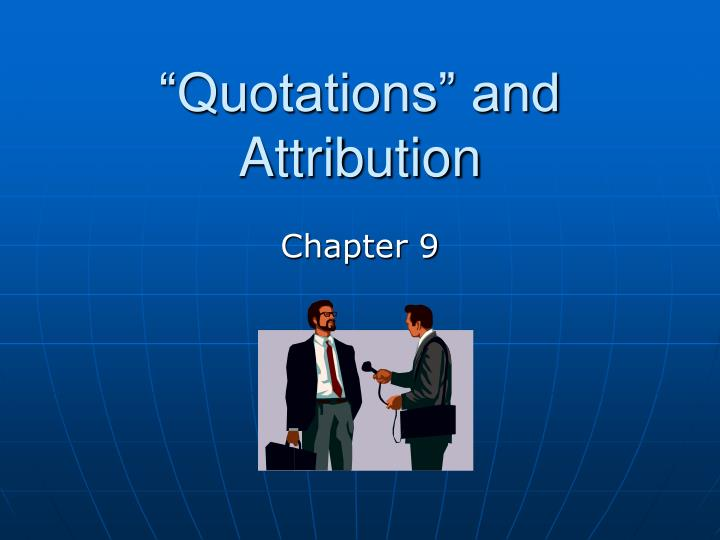quotations and attribution n.