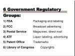 6 government regulatory groups