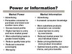 power or information