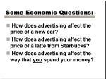 some economic questions