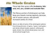 6 whole grains