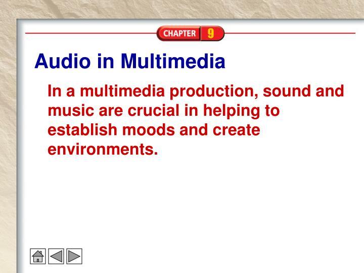 Audio in multimedia