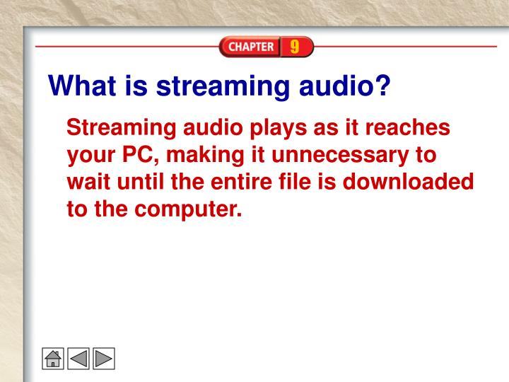 What is streaming audio?