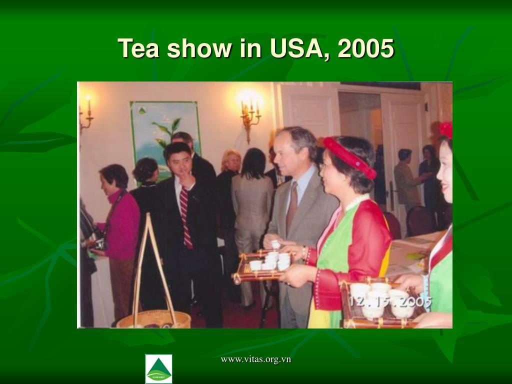Tea show in USA, 2005