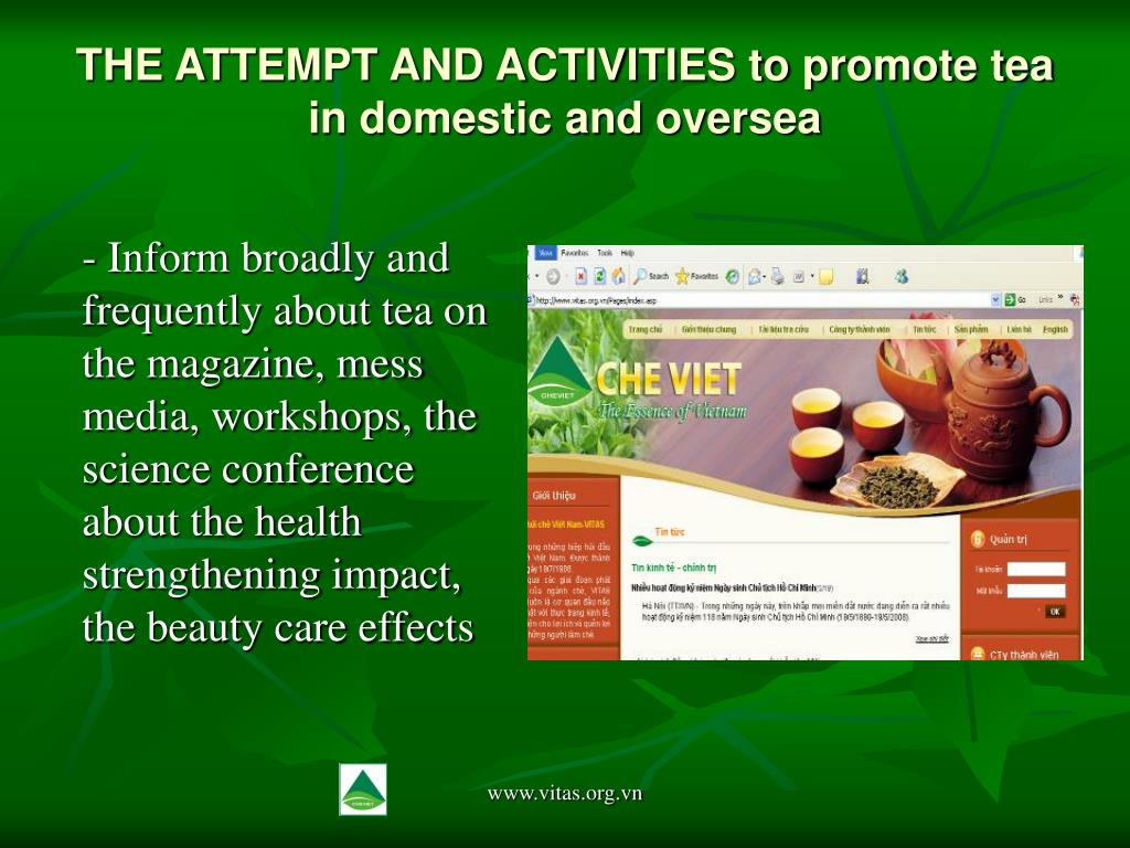 THE ATTEMPT AND ACTIVITIES to promote tea