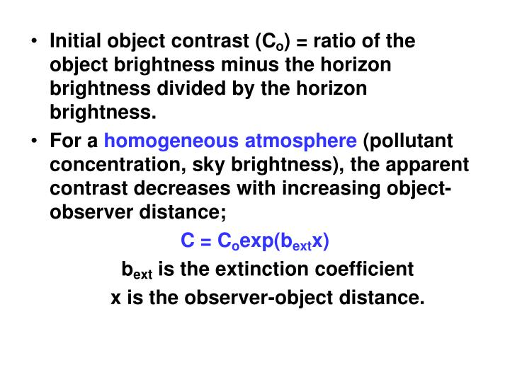 Initial object contrast (C