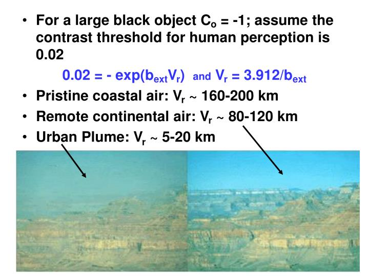 For a large black object C