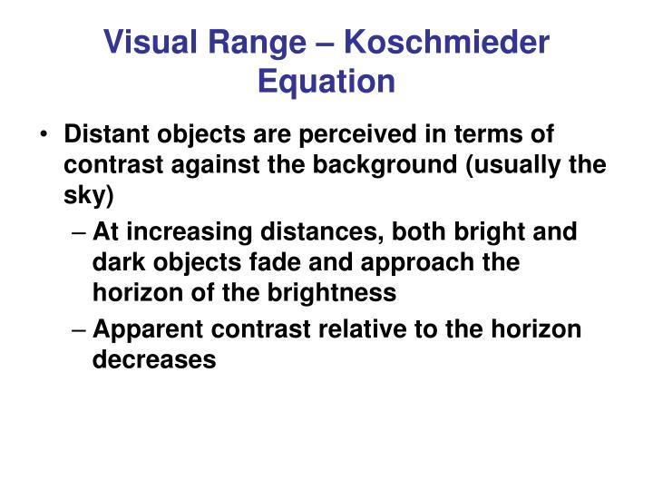 Visual Range – Koschmieder Equation
