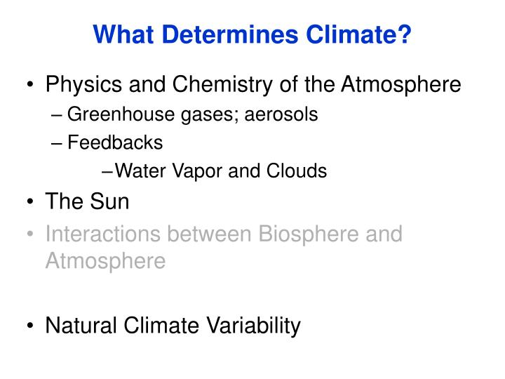 What Determines Climate?