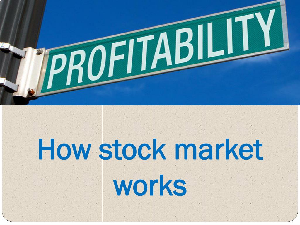 how stock market works l.