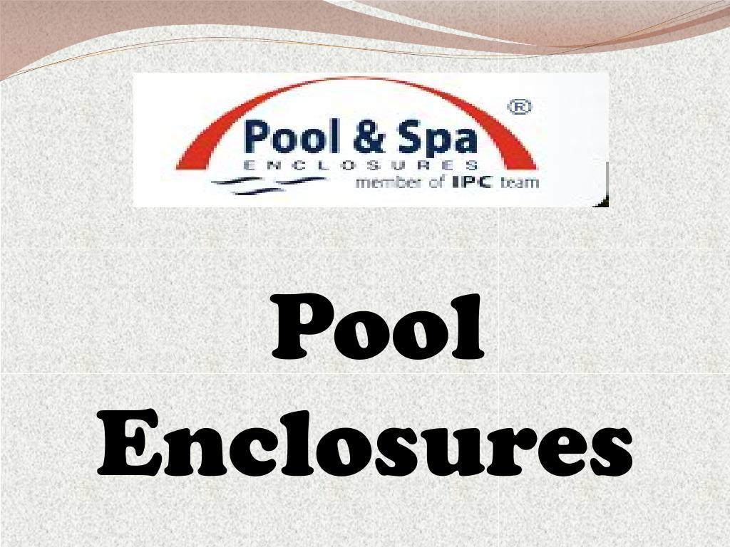 pool enclosures l.
