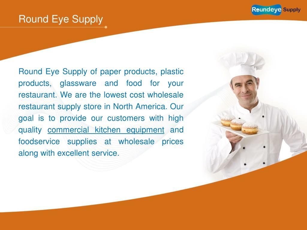 Round Eye Supply