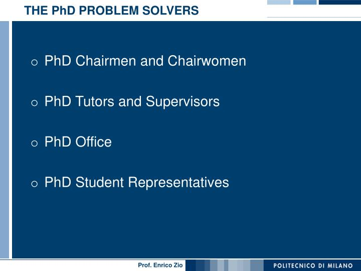 THE PhD PROBLEM SOLVERS