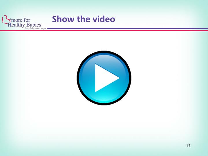 Show the video