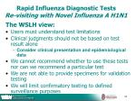 rapid influenza diagnostic tests re visiting with novel influenza a h1n144