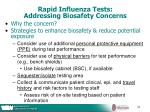 rapid influenza tests addressing biosafety concerns