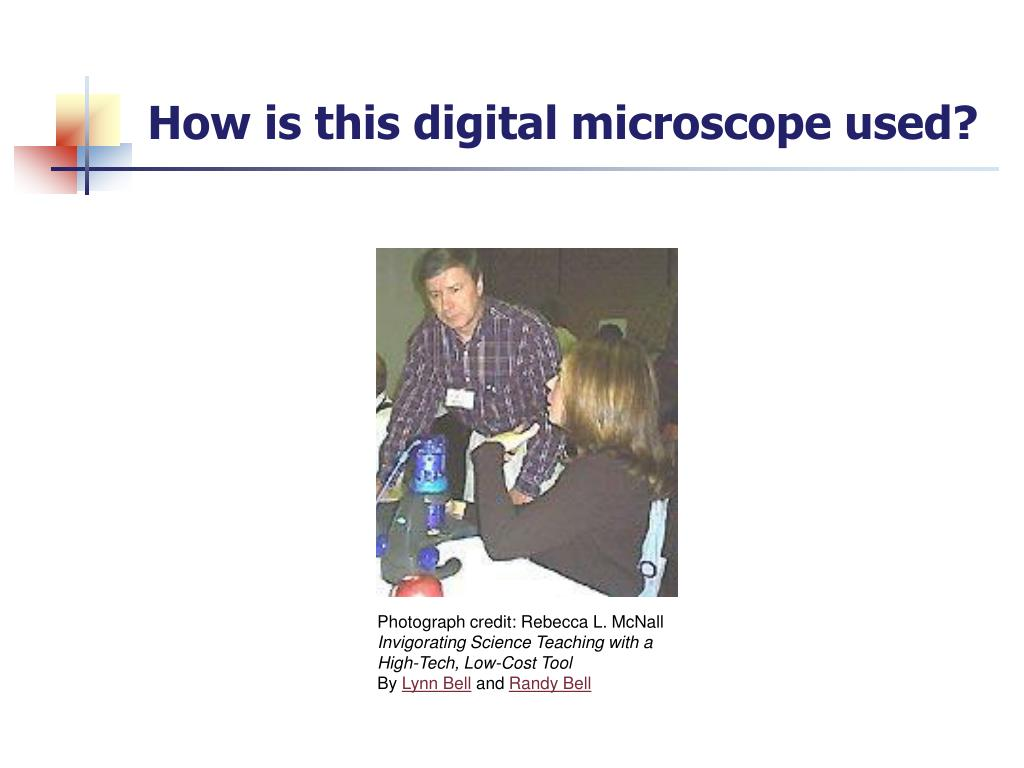 How is this digital microscope used?