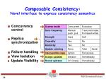 composable consistency novel interface to express consistency semantics