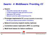 swarm a middleware providing cc