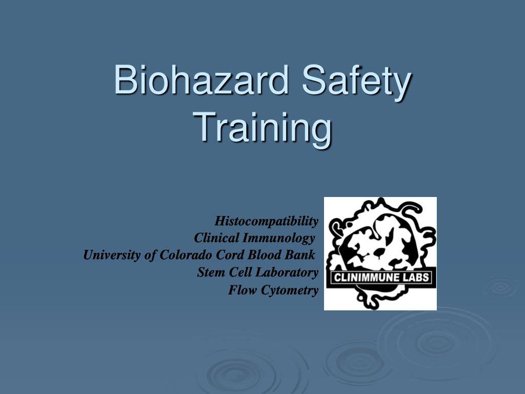 Biohazard Safety Training
