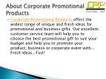 about corporate promotional products