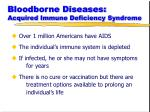 bloodborne diseases acquired immune deficiency syndrome