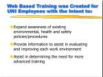 web based training was created for uni employees with the intent to