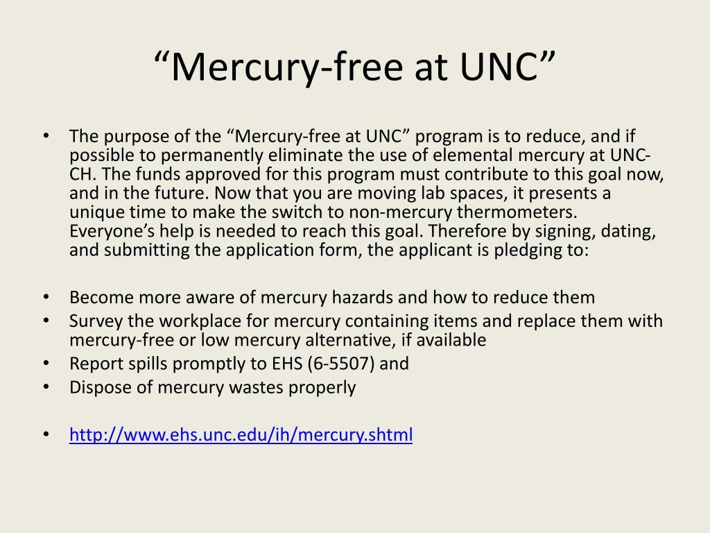 """""""Mercury-free at UNC"""""""