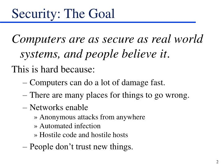 Security the goal